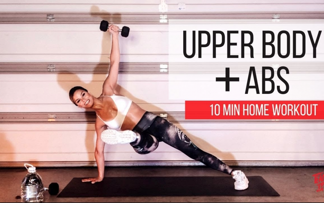 Upper Body + Abs 10 minute workout
