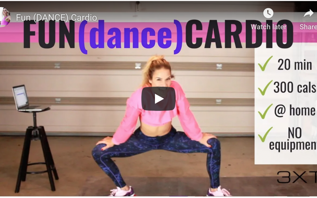 Fun(Dance) Cardio Home Workout