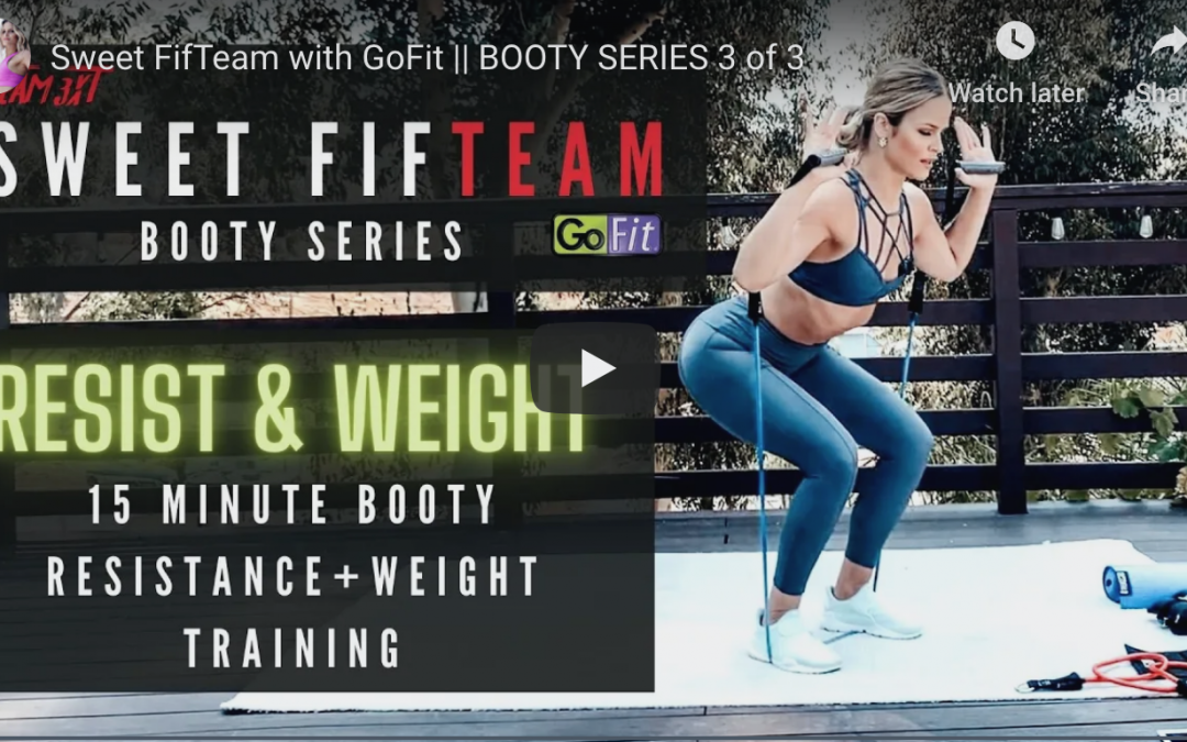 Booty Building Workout| Sweet Fifteam Gofit Series