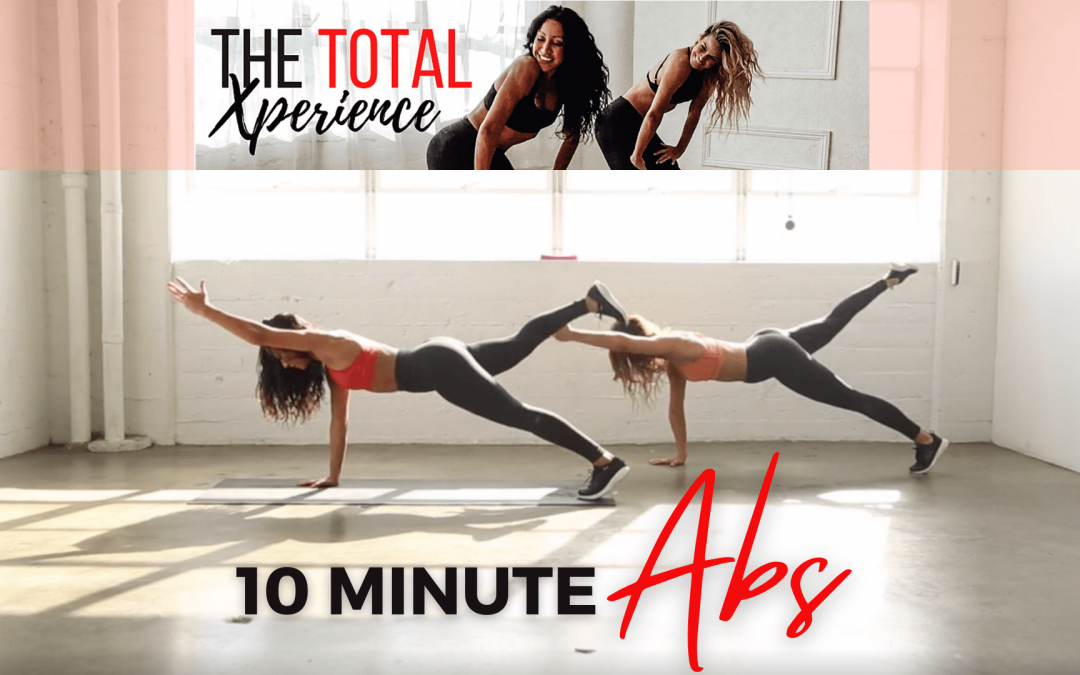 10 MINUTE ABS from Total Xperience