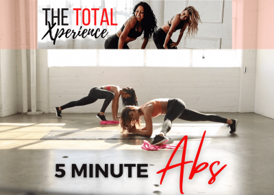 5 MINUTE ABS from Total Xperience