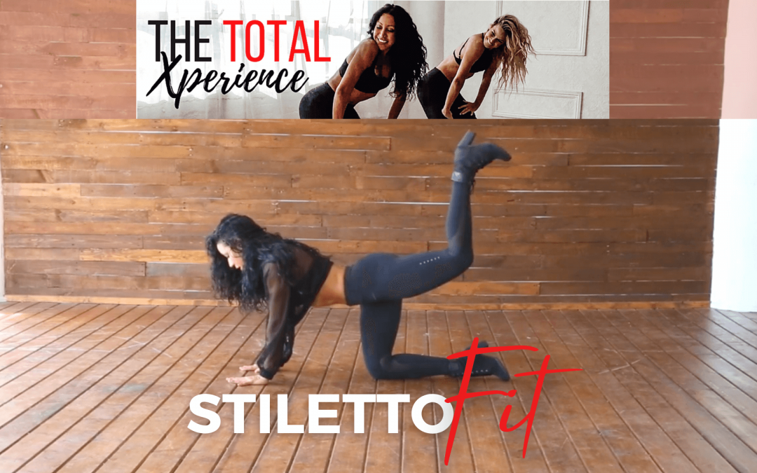 StilettoFit from Total Xperience