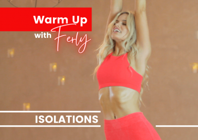 Isolations Warm-up with Ferly
