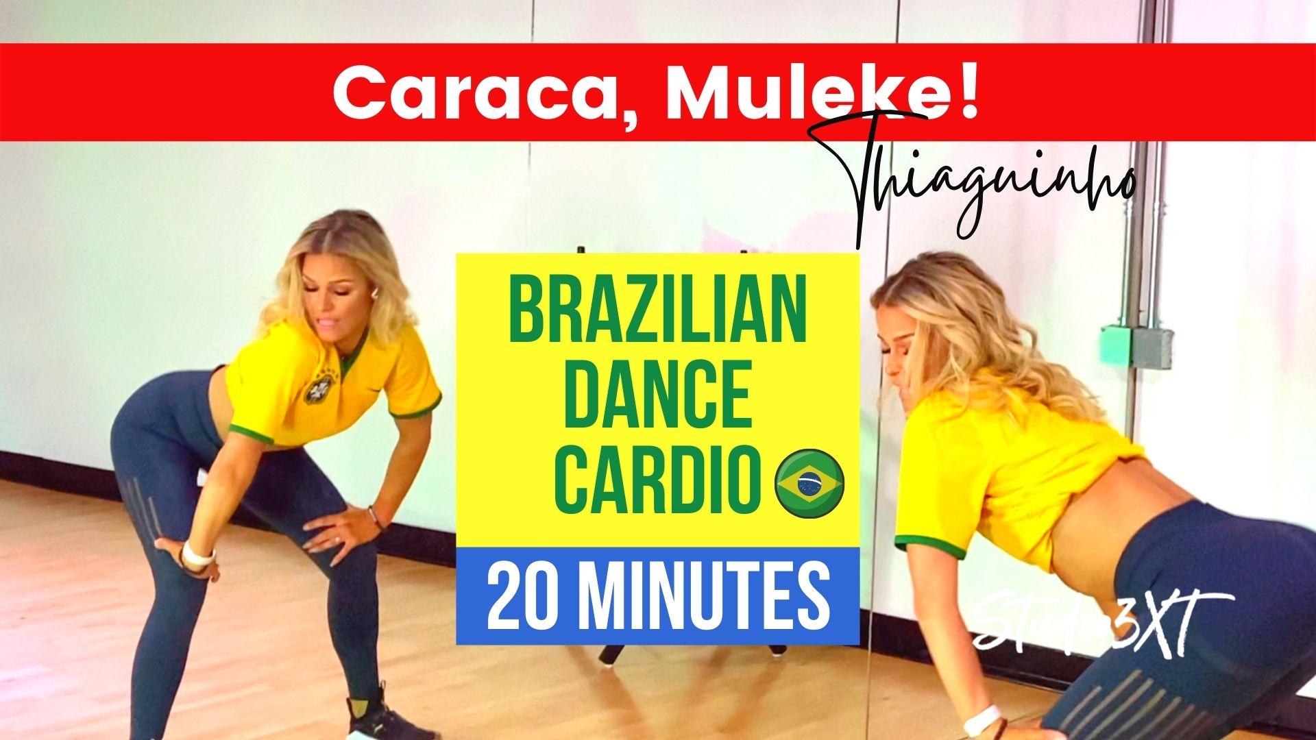 caraca muleke brazilian samba routine