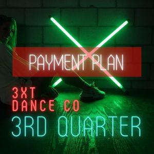 3xt dance company 3rd quarter payment plan